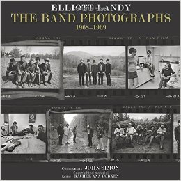 Elliot Landy: The Band Photographs Book