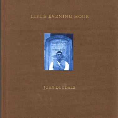 Life's Evening Hour by John Dugdale